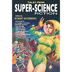 Tales from Super-Science Fiction by James Gunn, A. Bertram Chandler (as George Whitely), Robert Bloch and Jack Vance