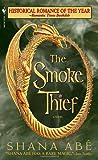 The Smoke Thief (The Drakon, Book 1) (0553588044) by Abe, Shana
