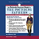 The Politically Incorrect Guide to the Founding Fathers (       UNABRIDGED) by Brion McClanahan Narrated by Tom Weiner