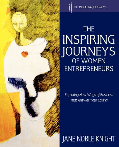 the-inspiring-journeys-of-women-entrepreneurs-exploring-new-ways-of-business-that-answer-your-callin