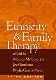 Ethnicity + Family Therapy, 3rd edition.[Hardcover,2005]