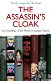 The Assassin's Cloak: An Anthology of the World's Greatest Diarists