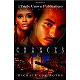 Chances (Triple Crown Publications Presents)