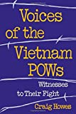 img - for Voices of the Vietnam POWs: Witnesses to Their Fight book / textbook / text book
