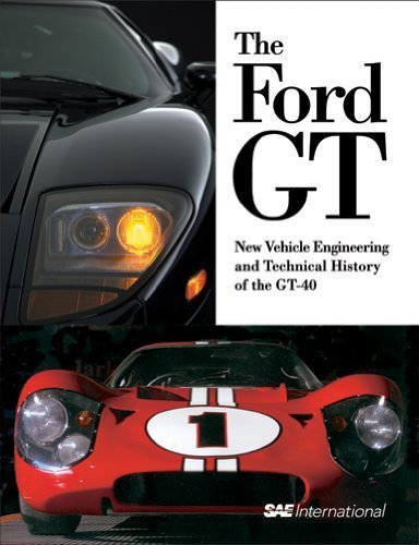 the-ford-gt-new-vehicle-engineering-and-technical-history-of-the-gt-40-progress-in-technology-2004-0