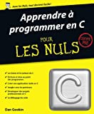 Apprendre � programmer en C Pour les Nuls
