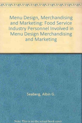 Menu design, merchandising and marketing, Seaberg, Albin G