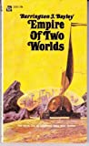 img - for Empire of Two Worlds book / textbook / text book