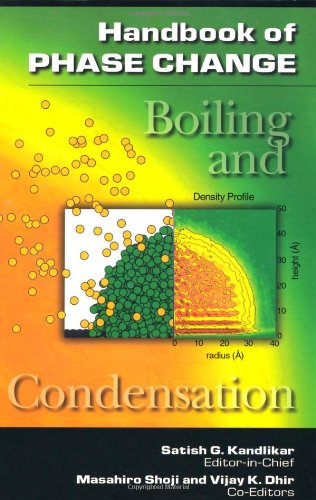 Handbook of Phase Change: Boiling and Condensation