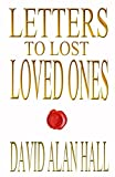 img - for Letters to Lost Loved Ones book / textbook / text book