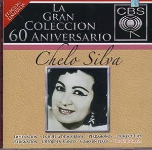 """Chelo Silva """"La Gran Coleccion"""" 2 Cd's Import"""