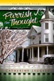 Parrish the Thought (Christine Sterling Mystery) (The Christine Sterling Mystery Trilogy)