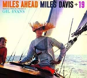 Miles Ahead + 19