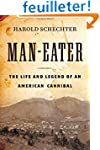 Man-Eater: The Life and Legend of an...