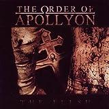 echange, troc Order Of Apollyon - The Flesh