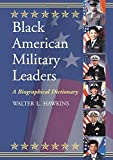img - for Black American Military Leaders: A Biographical Dictionary book / textbook / text book