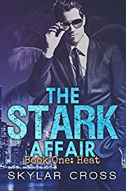 Heat (The Stark Affair Book 1)