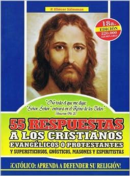 55 Respuestas a los Protestantes: Espiritistas, Supersticiosos