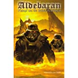 Aldebaran 3: Kampf um die Ischtar-Festungenvon &#34;Heinrich von Stahl&#34;