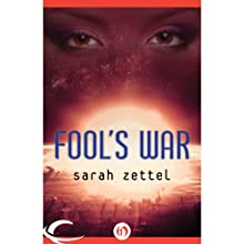 Fool's War Audiobook by Sarah Zettel Narrated by Parisa Johnston