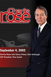 Charlie Rose with Nancy Pelosi; Dick Enberg & Cliff Drysdale; Paul Auster (September 4, 2002)