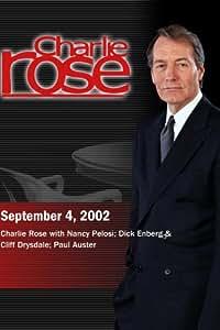 Charlie Rose with Nancy Pelosi; Dick Enberg & Cliff Drysdale; Paul Auster (September 4, 2002)