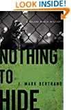 Nothing to Hide (A Roland March Mystery)
