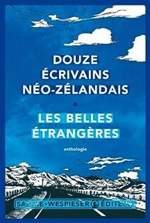 Les Belles étrangères : douze écrivains néo-zélandais