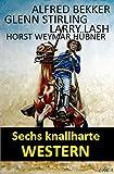 img - for Sechs knallharte Western (German Edition) book / textbook / text book