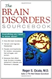 img - for The Brain Disorders Sourcebook (Sourcebooks) book / textbook / text book