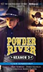 Powder River - Season Three: A Radio...