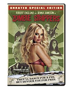 Zombie Strippers (Unrated Special Edition)