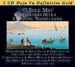 O Sole Mio: Antologia Della Canzone N...
