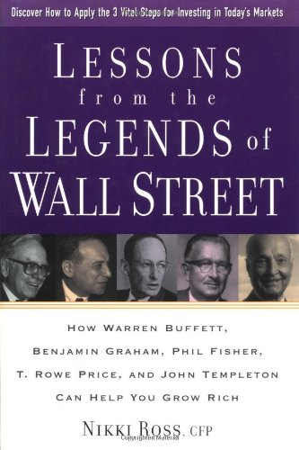 lessons-from-the-legends-of-wall-street-how-warren-buffett-phil-fisher-benjamin-graham-trowe-price-a