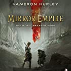 The Mirror Empire: Worldbreaker Saga Audiobook by Kameron Hurley Narrated by Liza Ross