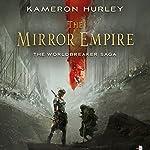 The Mirror Empire: Worldbreaker Saga | Kameron Hurley