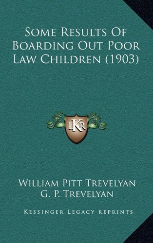 Some Results of Boarding Out Poor Law Children (1903)
