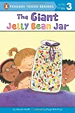 The Giant Jellybean Jar (Penguin Young Readers, Level 3)