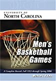 img - for University of North Carolina Men's Basketball Games: A Complete Record, Fall 1953 through Spring 2006 book / textbook / text book