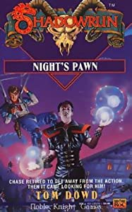 Nights Pawn (Shadowrun) by Tom Dowd