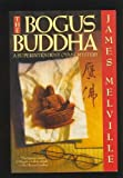 The Bogus Buddha: A Superintendent Otani Mystery (0684192470) by Melville, James
