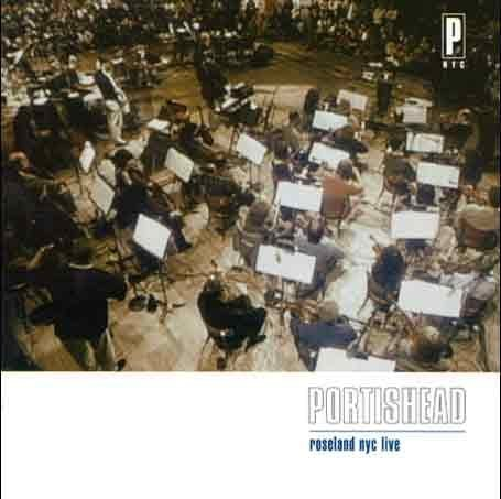 Portishead - Roseland NYC (live) - Zortam Music