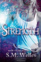Strength (The Aigis Trilogy) (Volume 1)