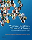 img - for Women's Realities Women's Choices( An Introduction to Women's and Gender Studies)[WOMENS REALITIES WOMENS CHOICE][Paperback] book / textbook / text book