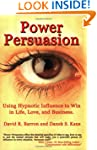 Power Persuasion: Using Hypnotic Infl...