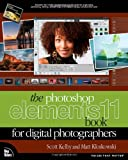 The Photoshop Elements 11 Book for Digital Photographers (Voices That Matter)