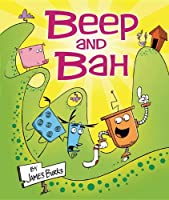 Beep and Bah (Carolrhoda Picture Books)