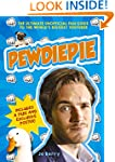 PewDiePie: The Ultimate Unofficial Fa...