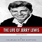 American Legends: The Life of Jerry Lewis Hörbuch von  Charles River Editors Gesprochen von: Dan Gallagher