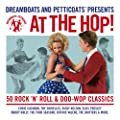 Dreamboats And Petticoats - At The Hop [+digital booklet]